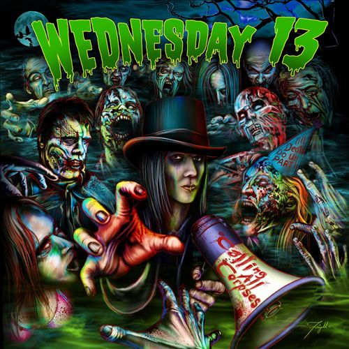 Wednesday 13 - Calling All Corpses