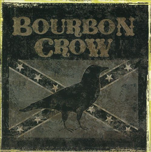 Bourbon Crow- Highway to Hangovers