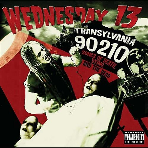 Wddnesday 13 - Transylvania 90210: Songs of Death, Dying, and the Dead