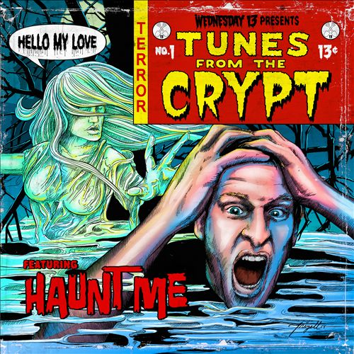 Wednesday 13 : Tunes from the Crypt, No. 1