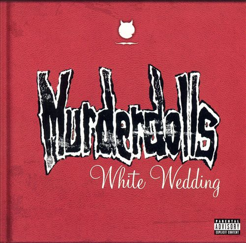 Murderdolls - White Wedding [Japan CD]