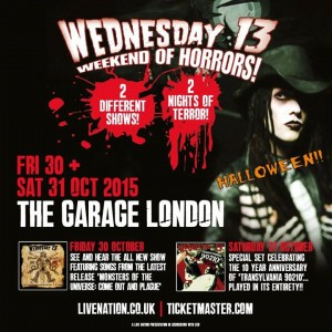 Wednesday 13 Weekend Of horrors - Halloween 2015