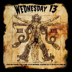 Wednesday 13 - Monsters Of The Universe