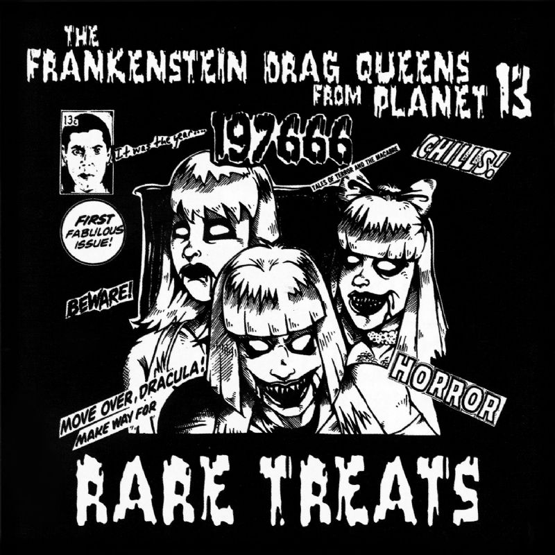 Frankenstein Drag Queens - Rare Treats