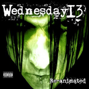 Wednesday 13 - Re-Animated EP