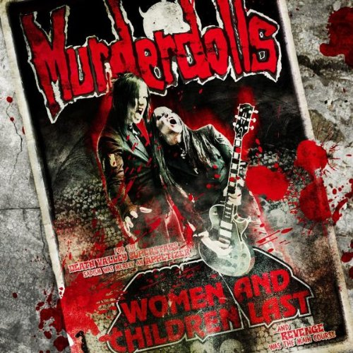 Murderdolls - Women and Children Last...