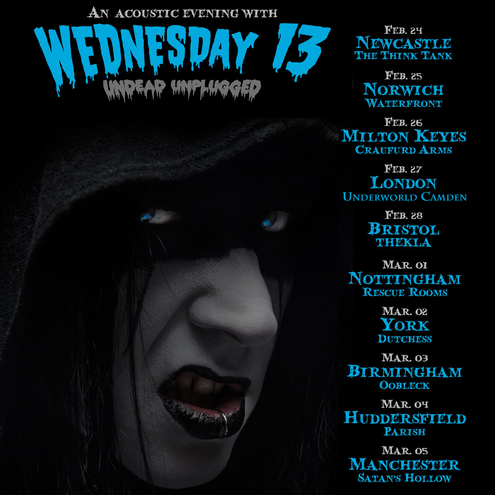 WEDNESDAY 13 - Undead Unplugged UK Tour 2016